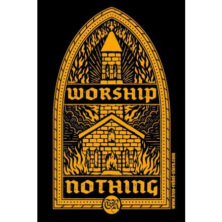 True Rebel Poster Worship Nothing A2