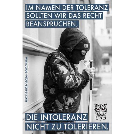 True Rebel Poster Intoleranz A2